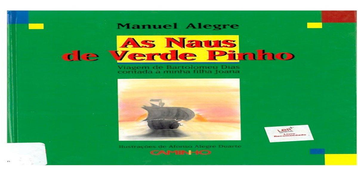 As Naus de Verde Pinho - Manuel Alegre - [PDF Document]